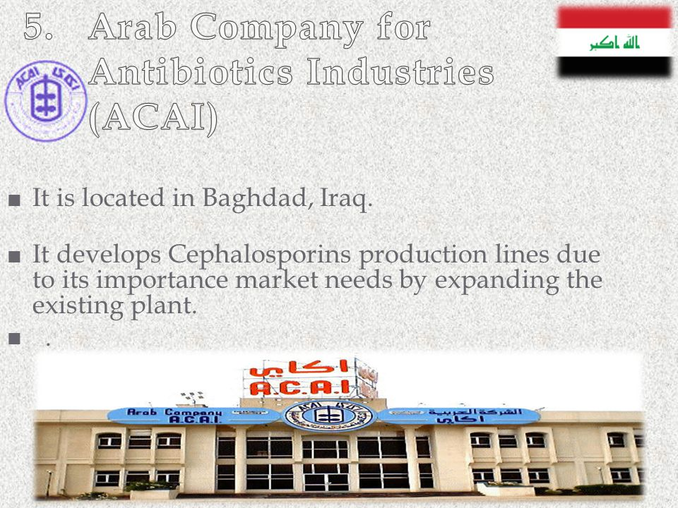 5. Arab Company for Antibiotics Industries (ACAI)