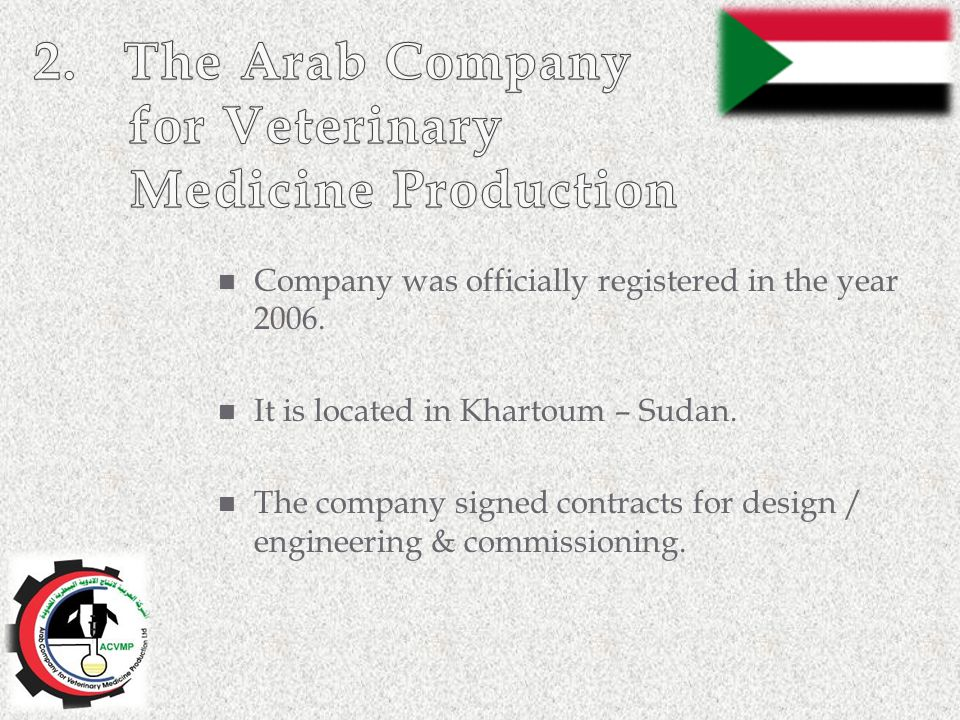 2. The Arab Company for Veterinary Medicine Production