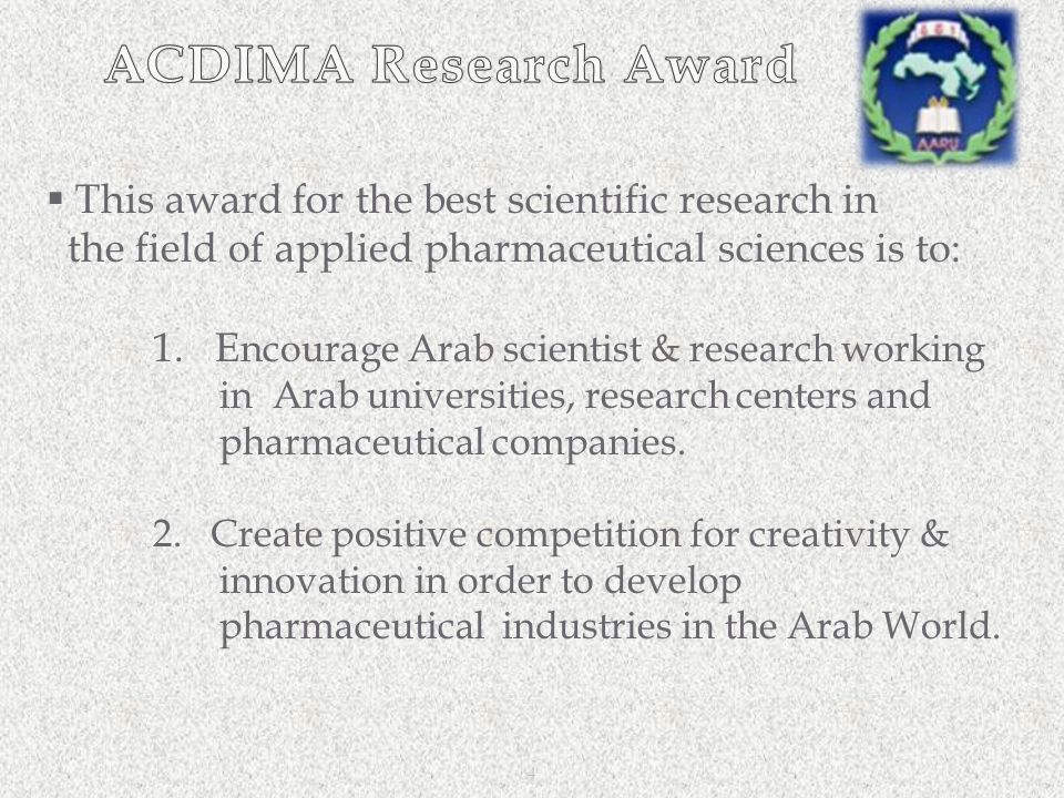 ACDIMA Research Award This award for the best scientific research in