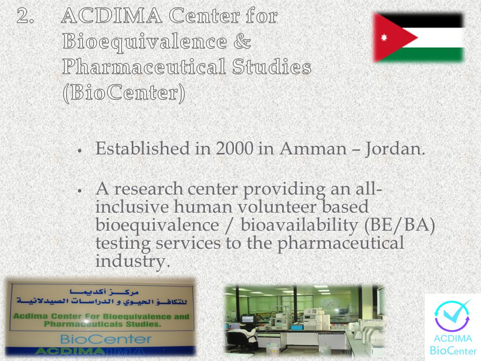 2. ACDIMA Center for Bioequivalence & Pharmaceutical Studies (BioCenter)