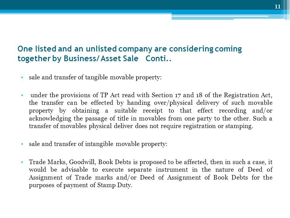 One listed and an unlisted company are considering coming together by Business/ Asset Sale Conti..