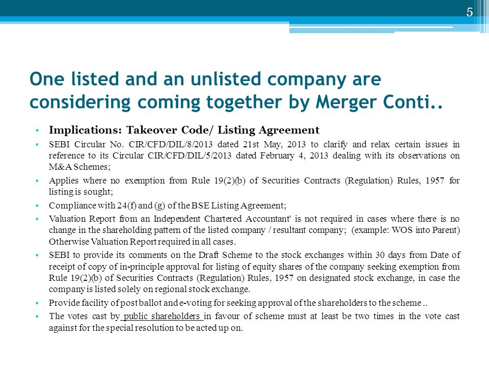 One listed and an unlisted company are considering coming together by Merger Conti..