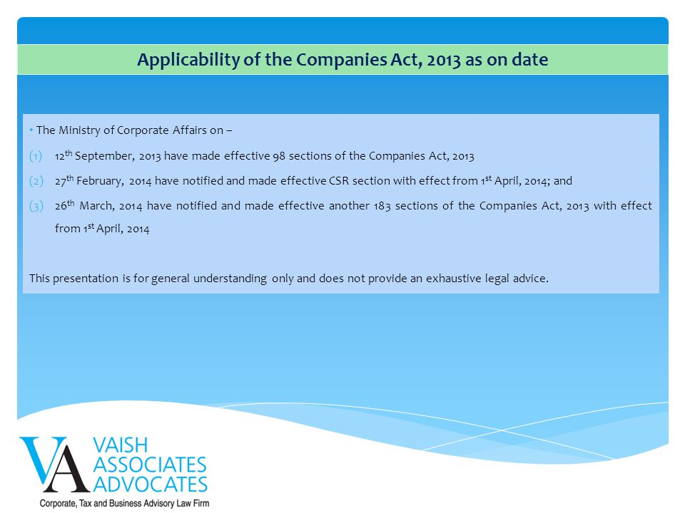 Applicability of the Companies Act, 2013 as on date