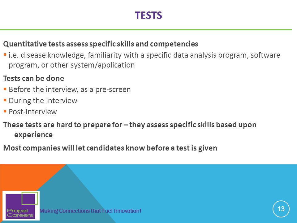 Tests Quantitative tests assess specific skills and competencies