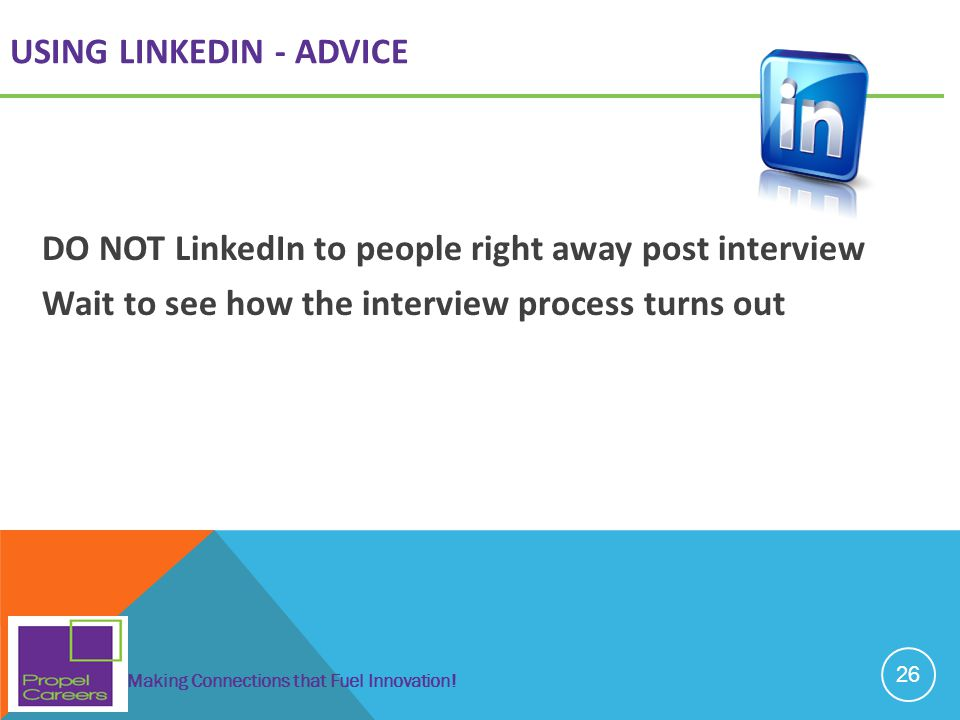 USING LINKEDIN - ADVICE
