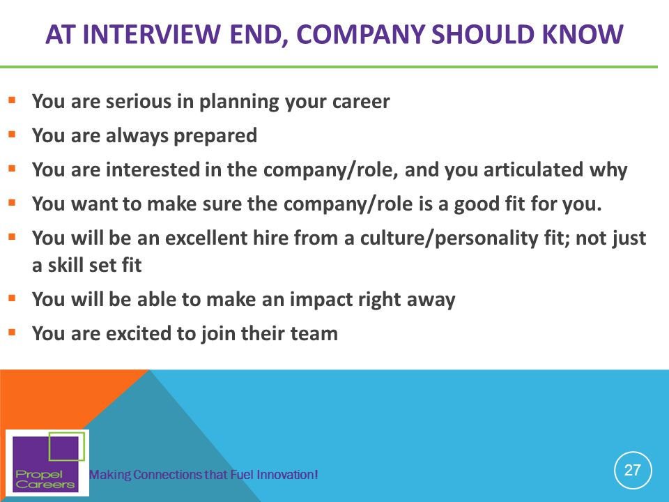At Interview End, COMPANY SHOULD KNOW