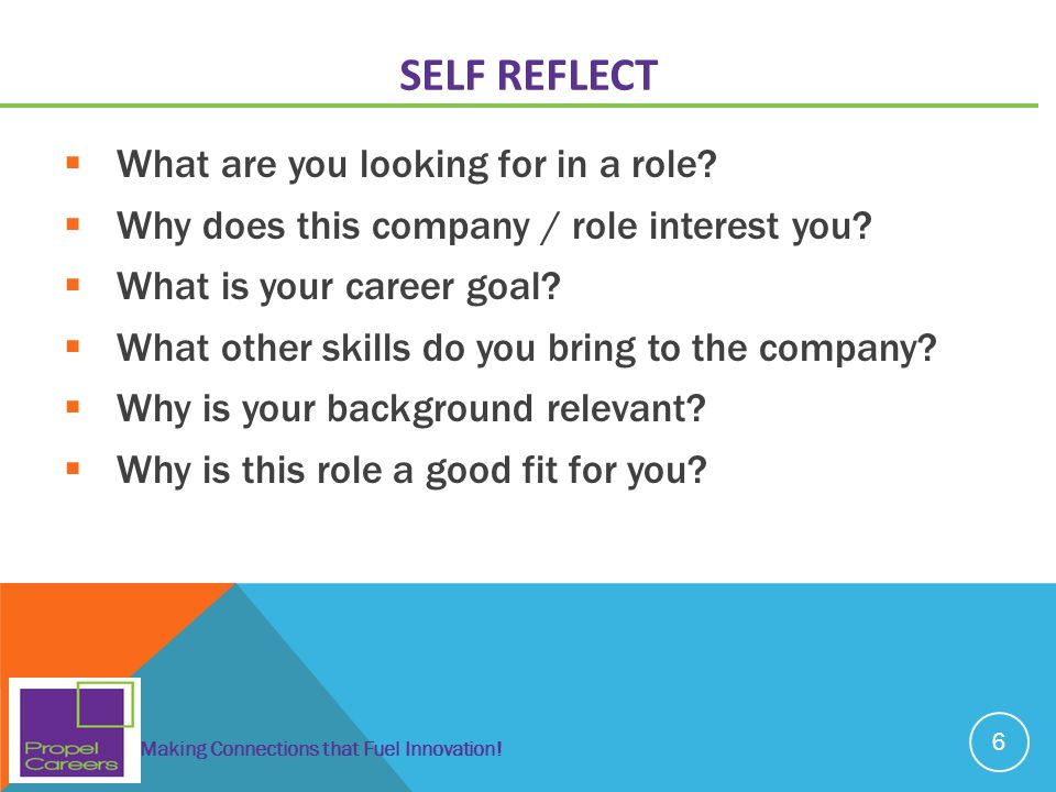 Self Reflect What are you looking for in a role