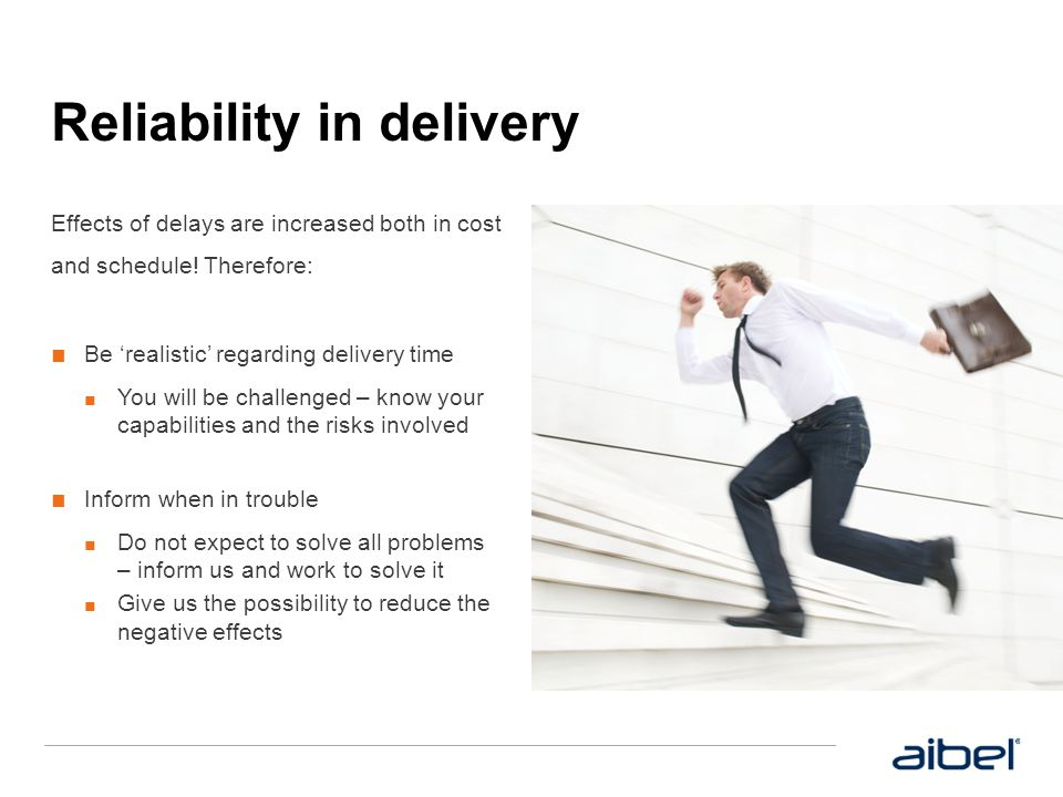 Reliability in delivery