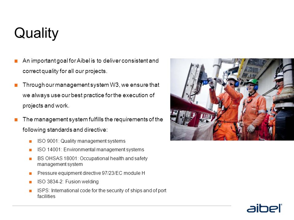 Quality An important goal for Aibel is to deliver consistent and correct quality for all our projects.
