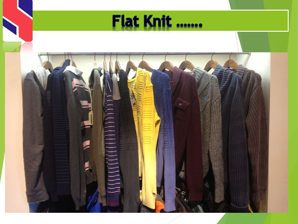 Flat Knit …….