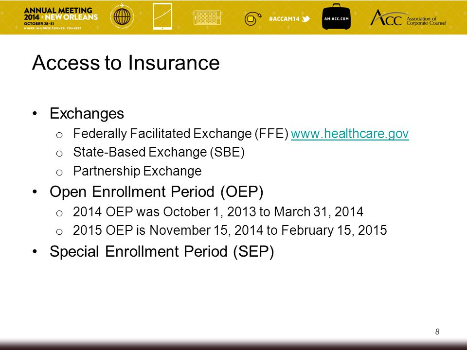 Access to Insurance Exchanges Open Enrollment Period (OEP)