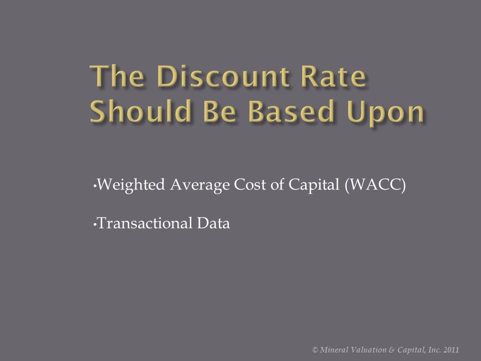 The Discount Rate Should Be Based Upon