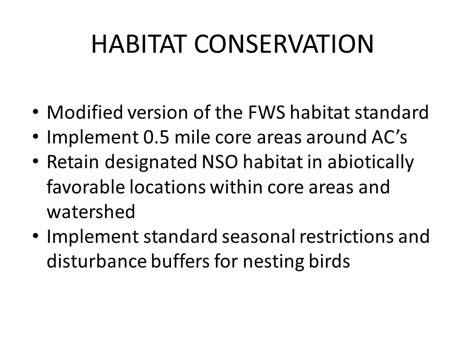 HABITAT CONSERVATION Modified version of the FWS habitat standard