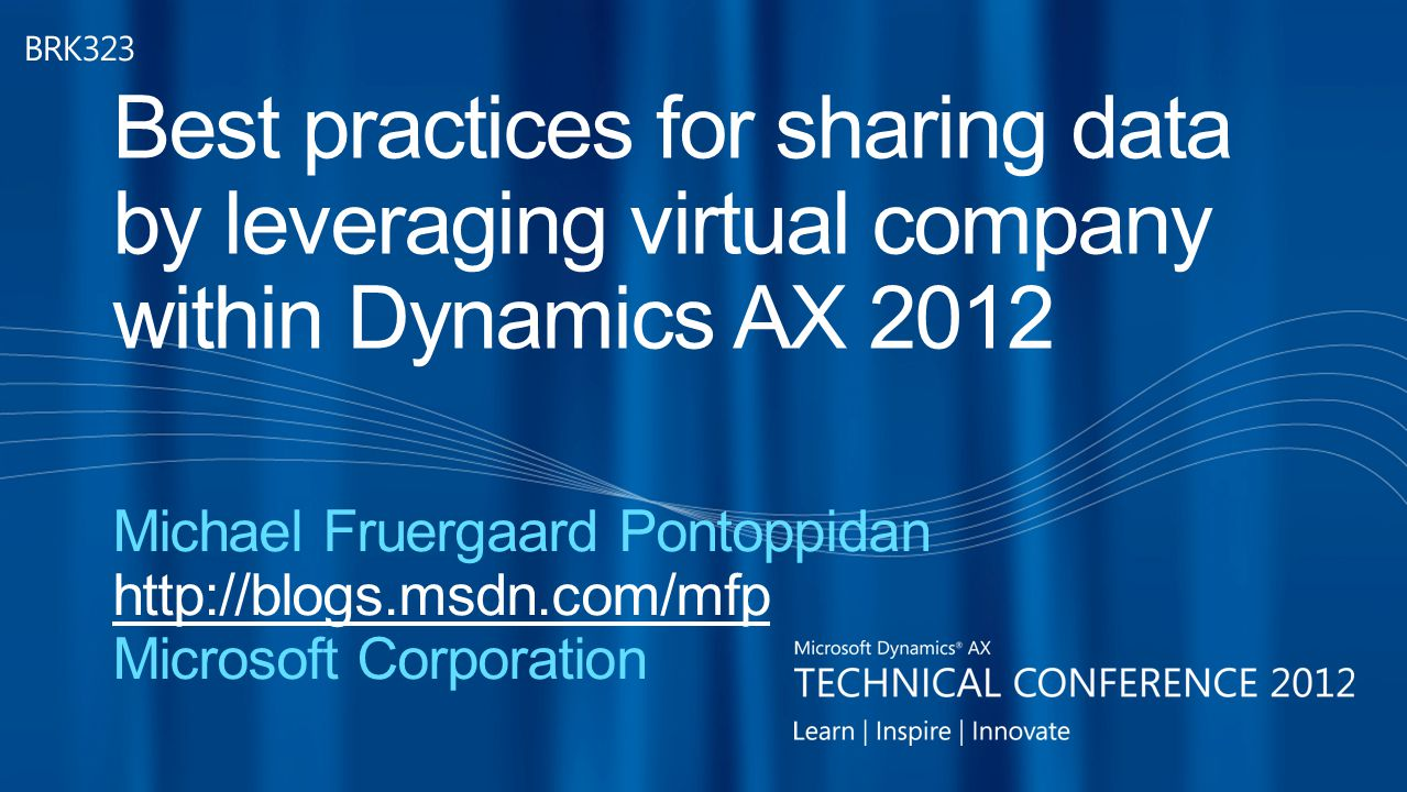 Microsoft Dynamics® AX Technical Conference 2012