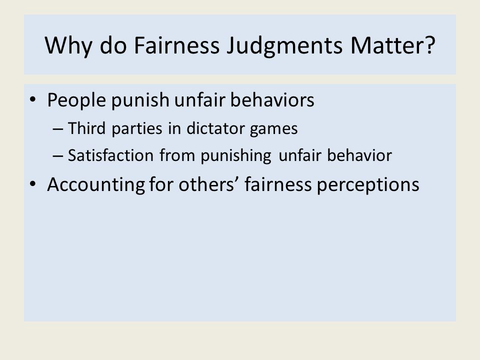 Why do Fairness Judgments Matter
