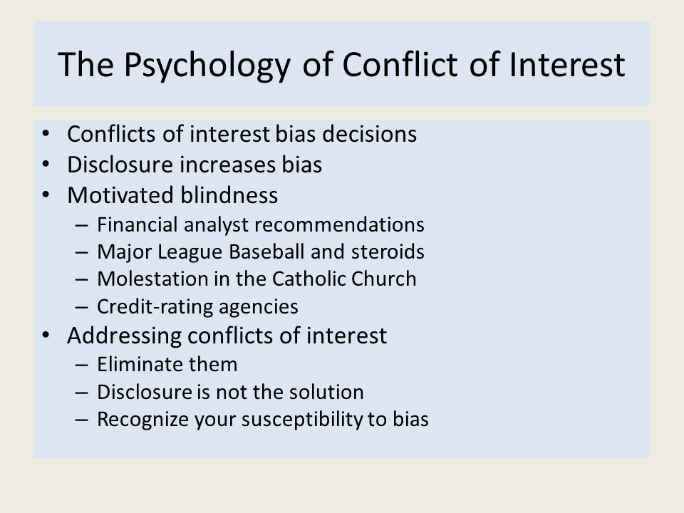 The Psychology of Conflict of Interest