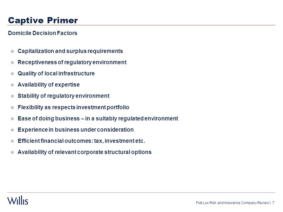 Captive Primer Domicile Options Onshore: (over 35 States!) Offshore: