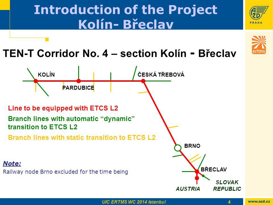 Introduction of the Project Kolín- Břeclav
