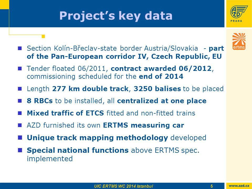 Project's key data Unique track mapping methodology developed