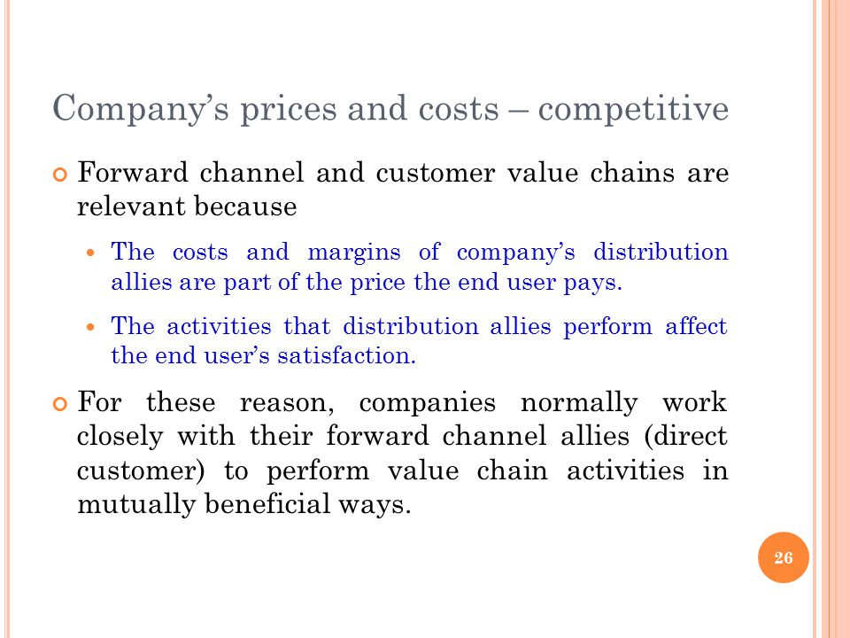 Company's prices and costs – competitive