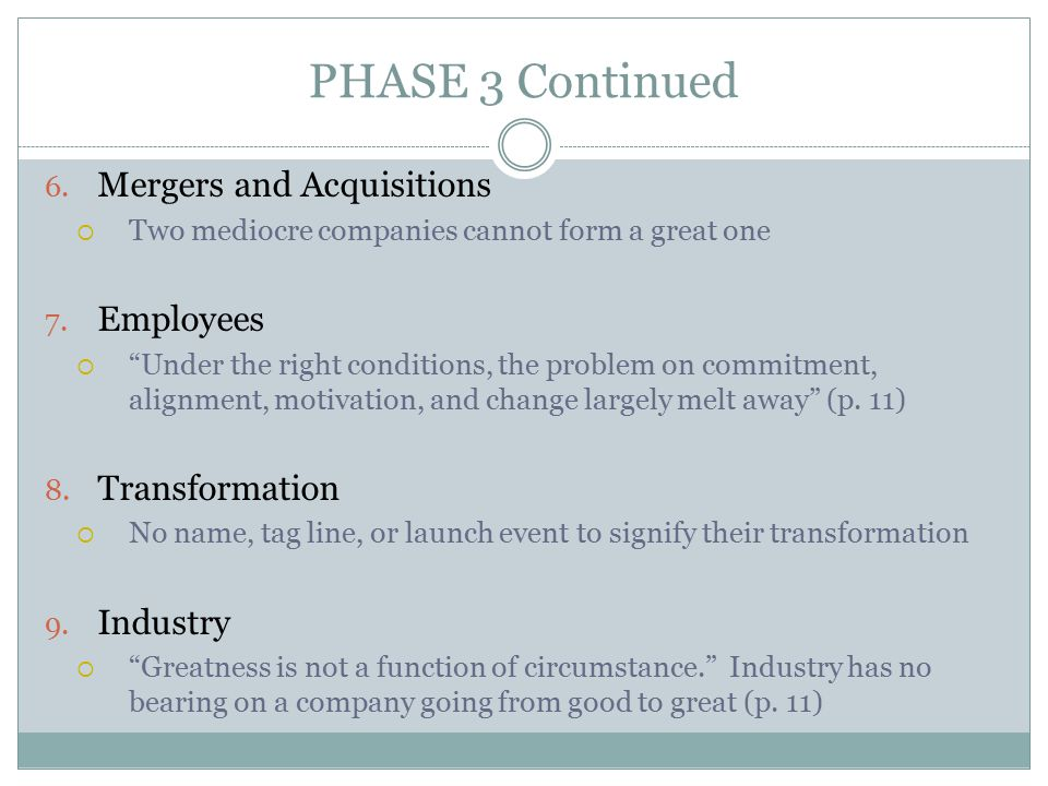 PHASE 3 Continued Mergers and Acquisitions Employees Transformation