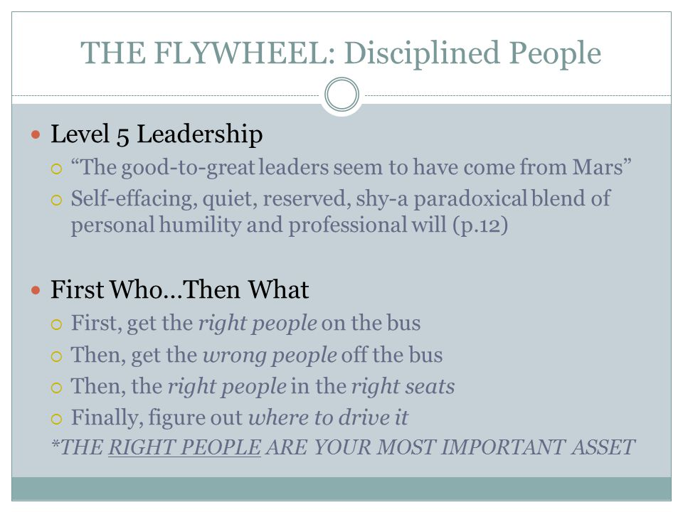 THE FLYWHEEL: Disciplined People