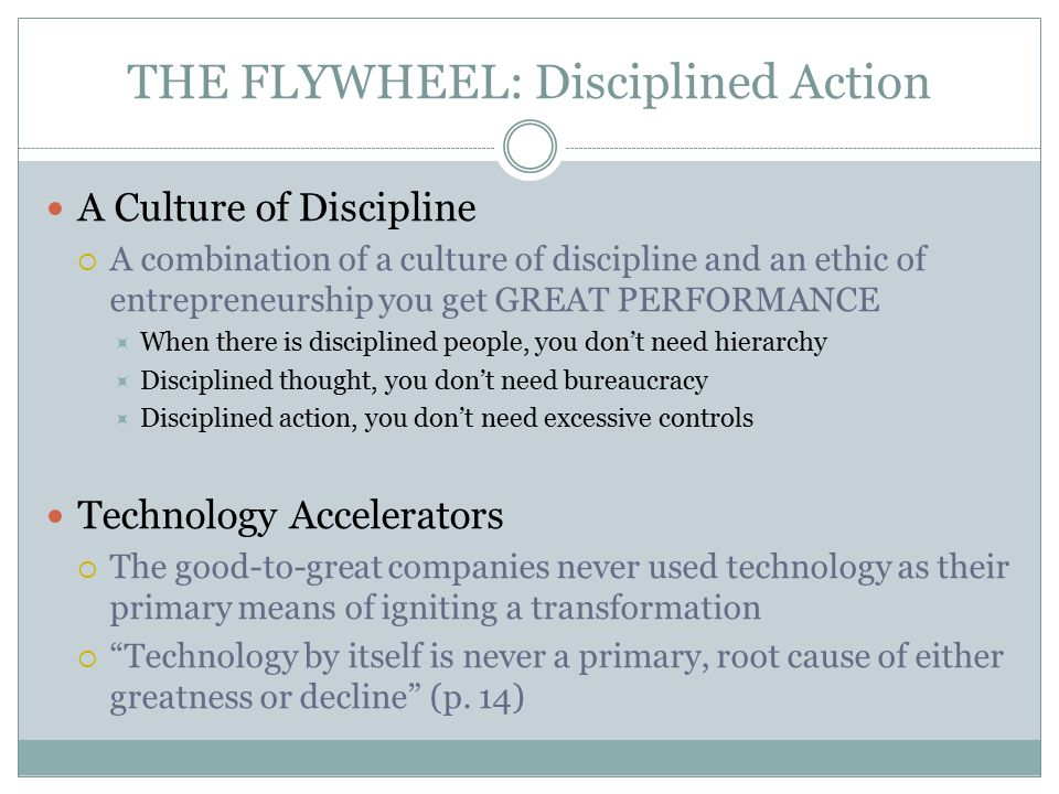 THE FLYWHEEL: Disciplined Action
