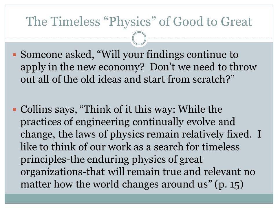 The Timeless Physics of Good to Great
