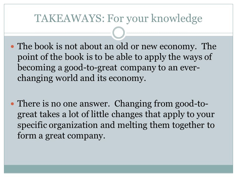 TAKEAWAYS: For your knowledge