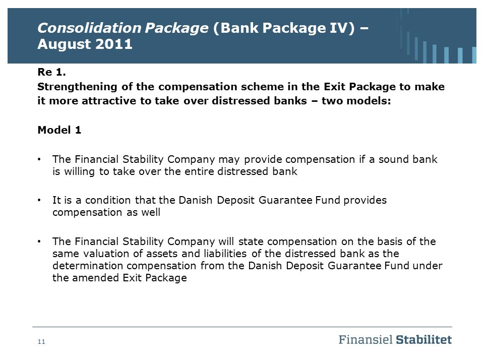 Consolidation Package (Bank Package IV) – August 2011