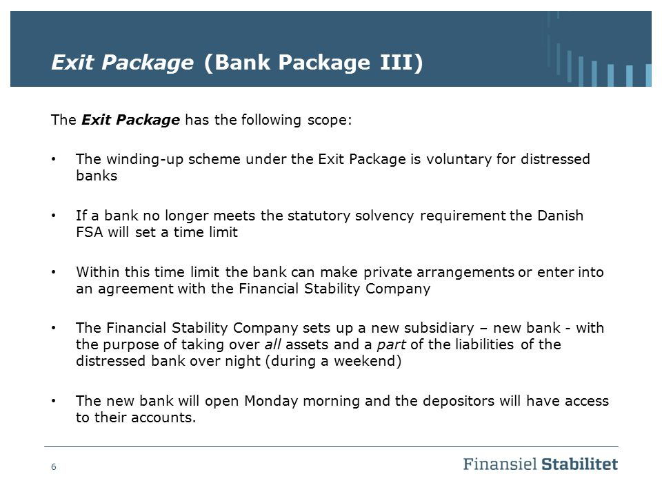 Exit Package (Bank Package III)