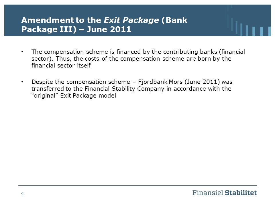 Amendment to the Exit Package (Bank Package III) – June 2011