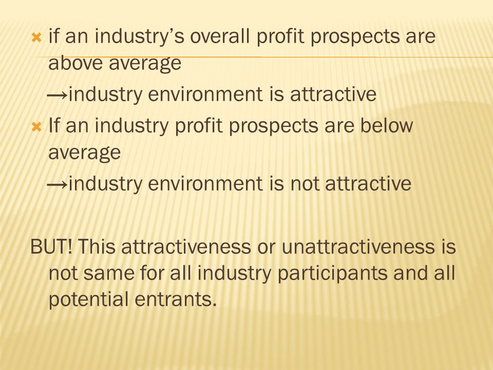if an industry's overall profit prospects are above average