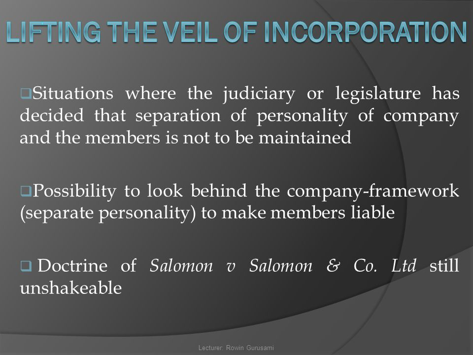 LIFTING THE VEIL OF INCORPORATION