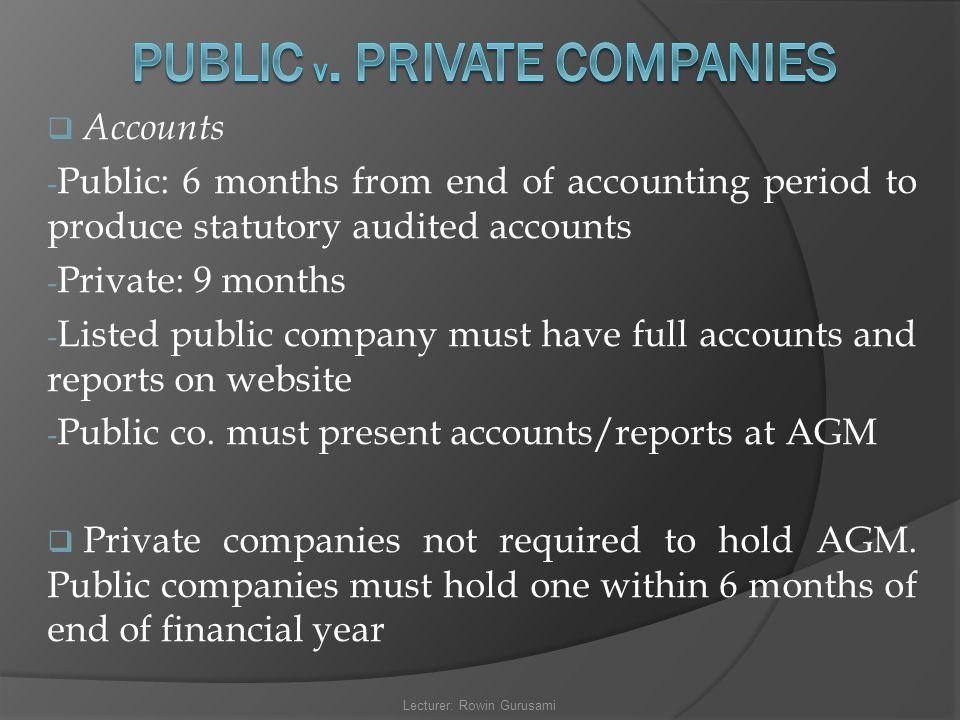 PUBLIC v. PRIVATE COMPANIES