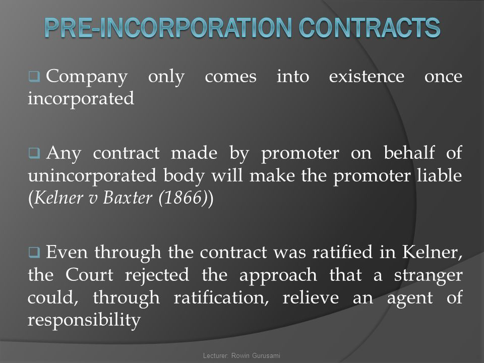 PRE-INCORPORATION CONTRACTS
