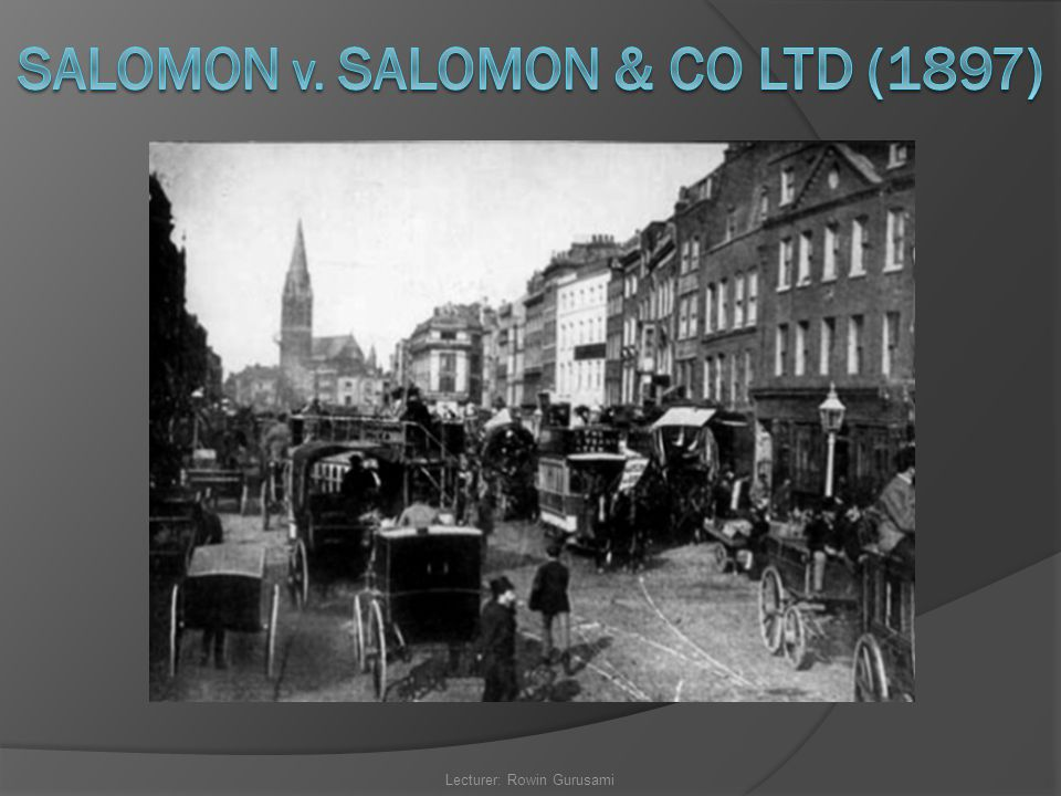 SALOMON v. Salomon & Co LTd (1897)
