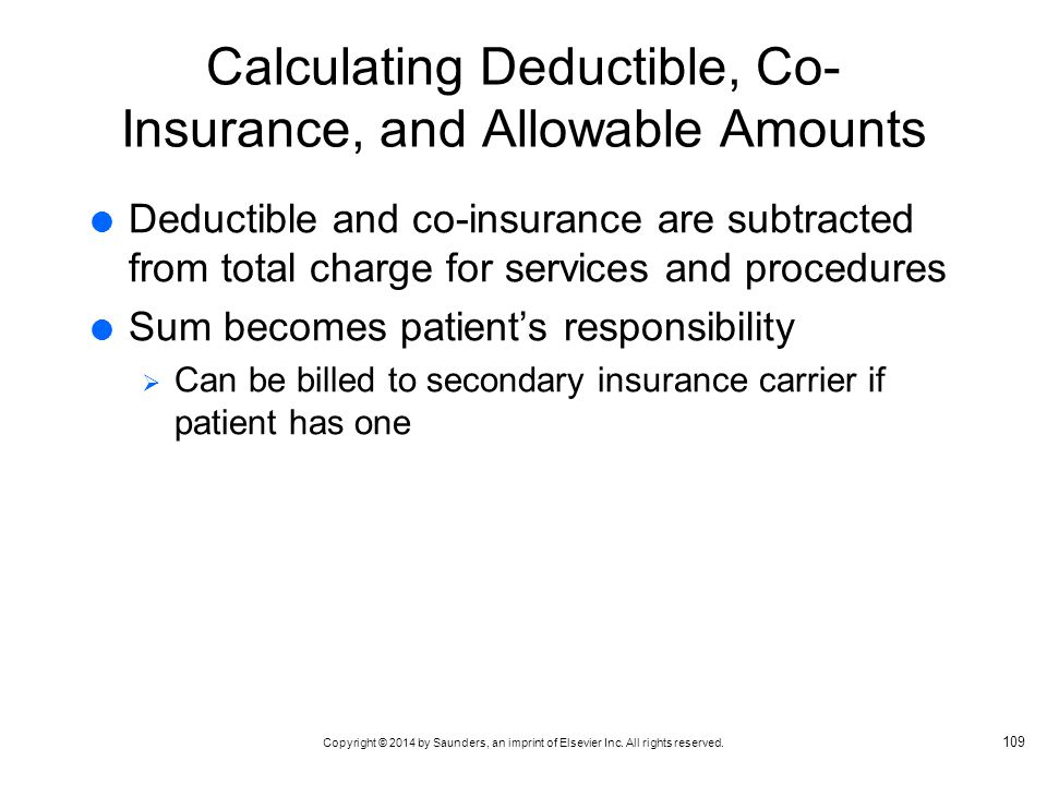 Calculating Deductible, Co-Insurance, and Allowable Amounts