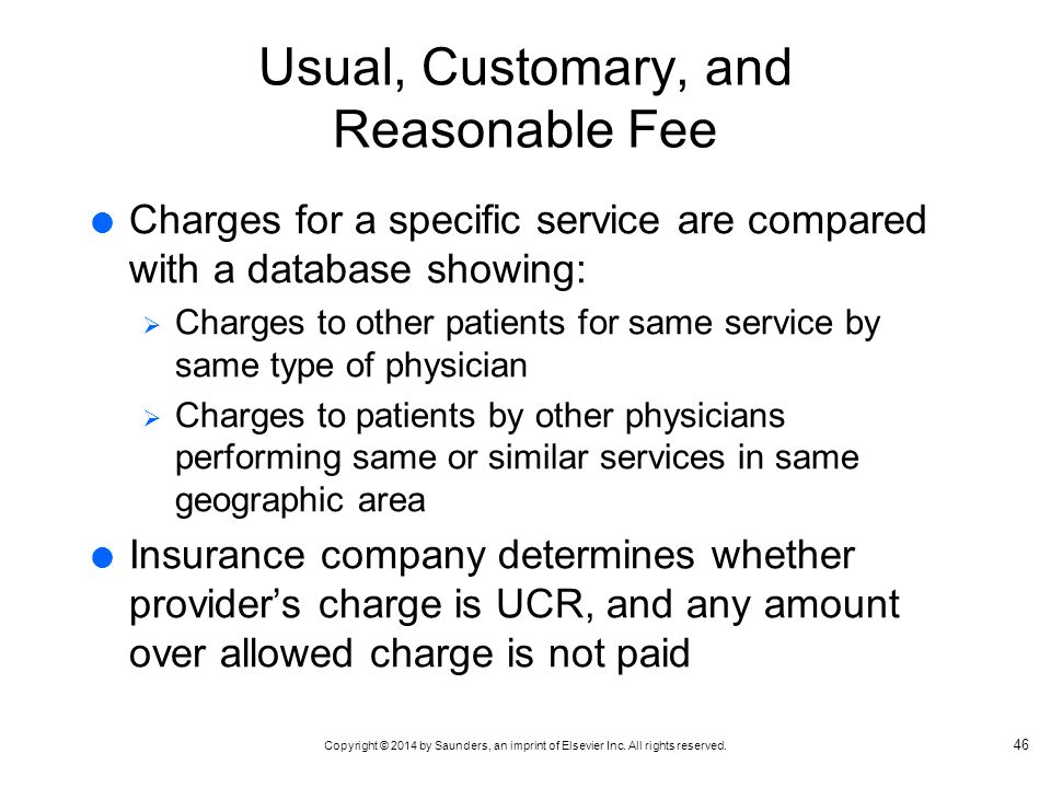 Usual, Customary, and Reasonable Fee