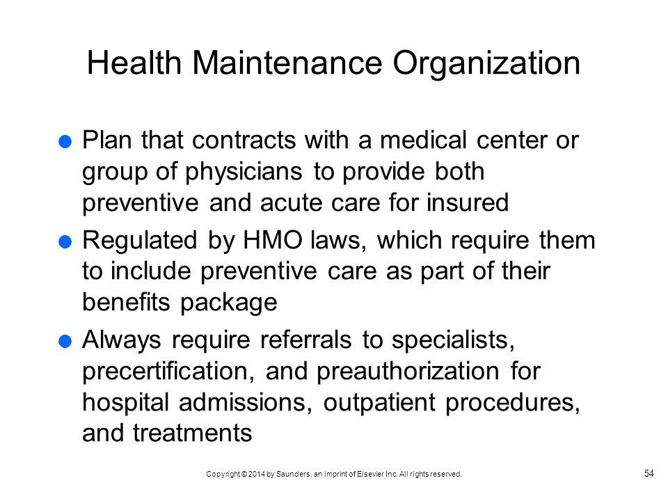 Health Maintenance Organization