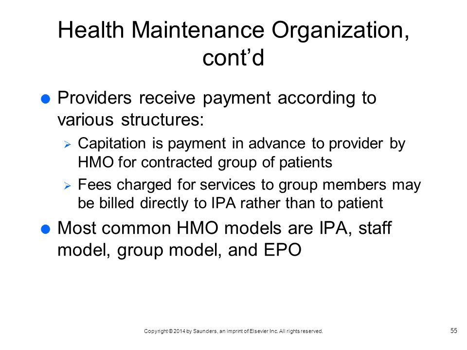 Health Maintenance Organization, cont'd