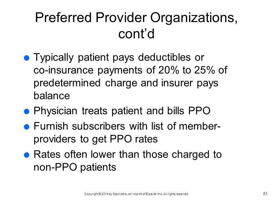 Preferred Provider Organizations, cont'd