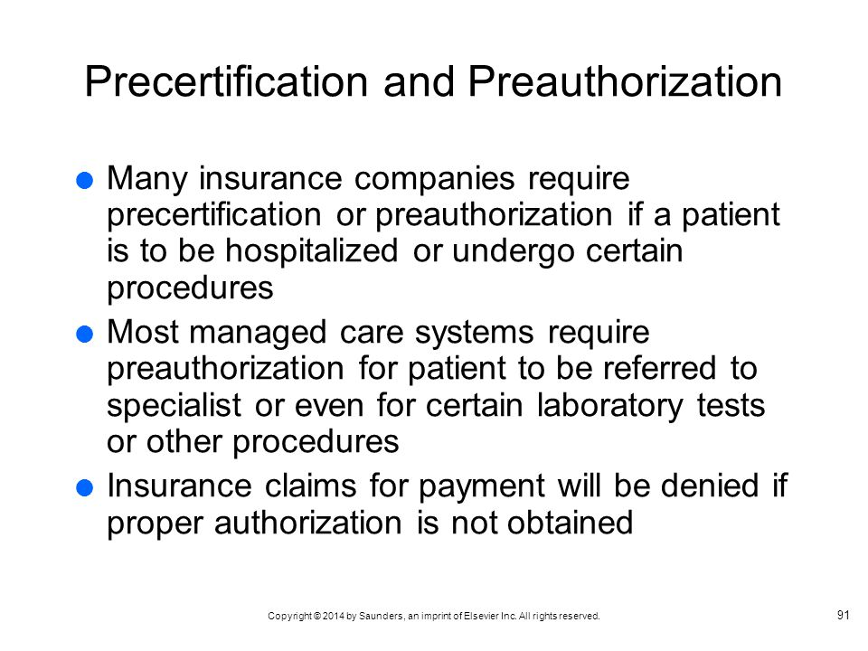 Precertification and Preauthorization