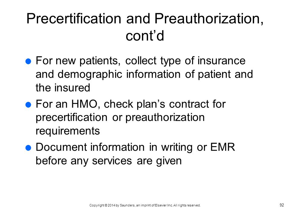 Precertification and Preauthorization, cont'd