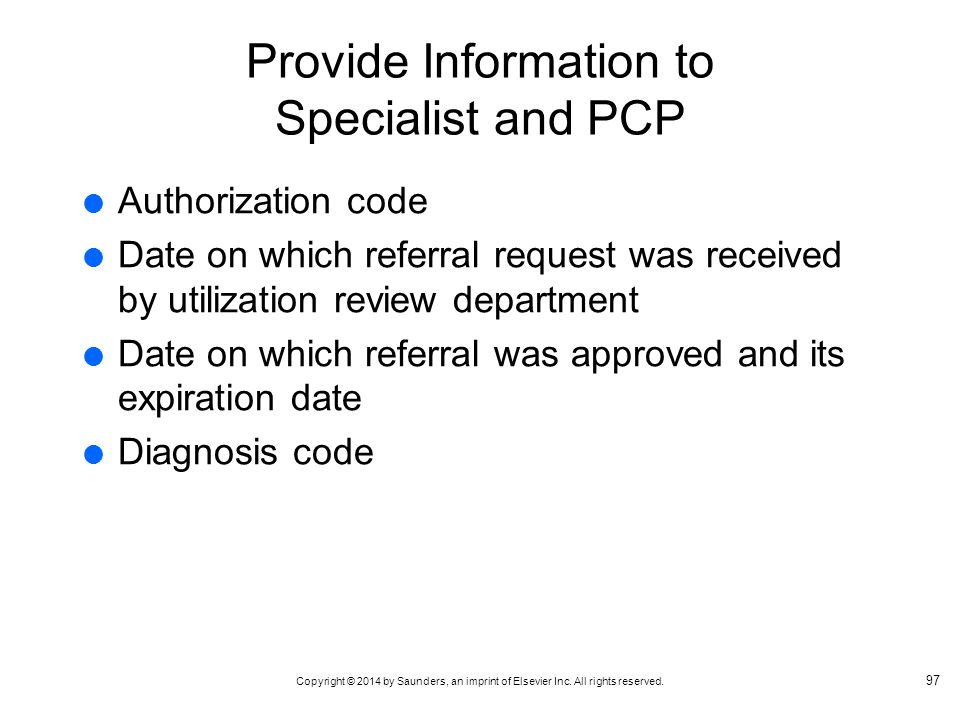 Provide Information to Specialist and PCP