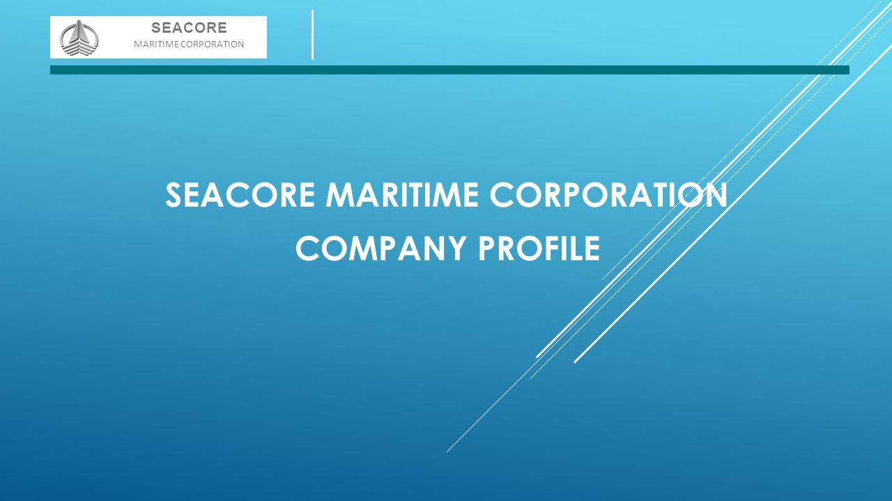 SEACORE MARITIME CORPORATION COMPANY PROFILE