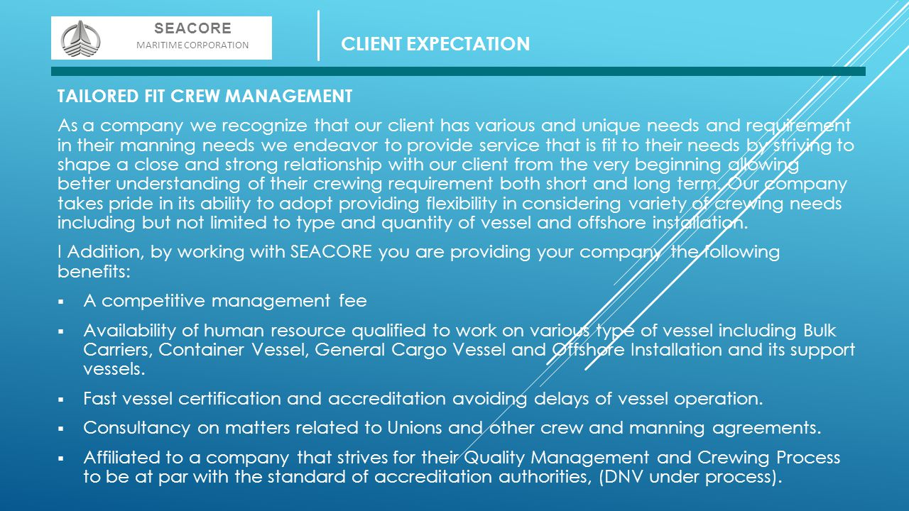CLIENT EXPECTATION TAILORED FIT CREW MANAGEMENT