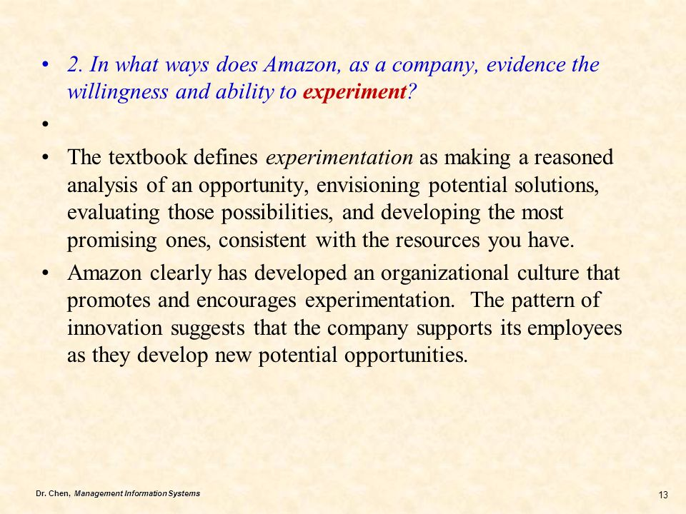 2. In what ways does Amazon, as a company, evidence the willingness and ability to experiment