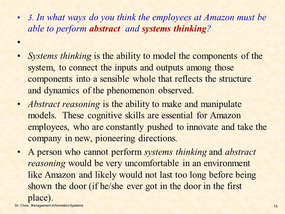 3. In what ways do you think the employees at Amazon must be able to perform abstract and systems thinking