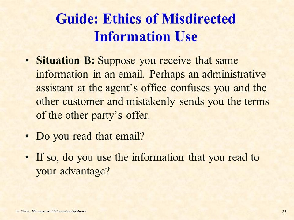 Guide: Ethics of Misdirected Information Use